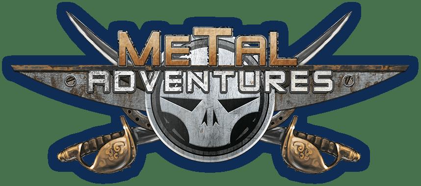 Metal adventure