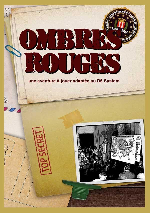 OMBRES ROUGES, une aventure à jouer adaptée au D6 System