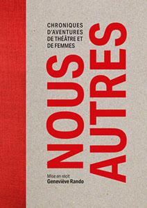 Chroniques d'aventures de théâtre et de femmes