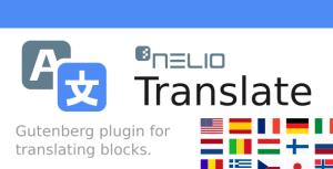 Nelio traduire pour l'éditeur de WordPress bloc (Gutenberg)