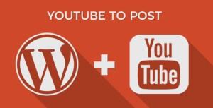 YouTube to Post - WordPress Plugin