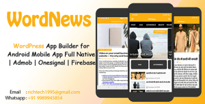 WordNews - WordPress App Builder for Android Mobile App Full Native | Admob | Onesignal | Firebase