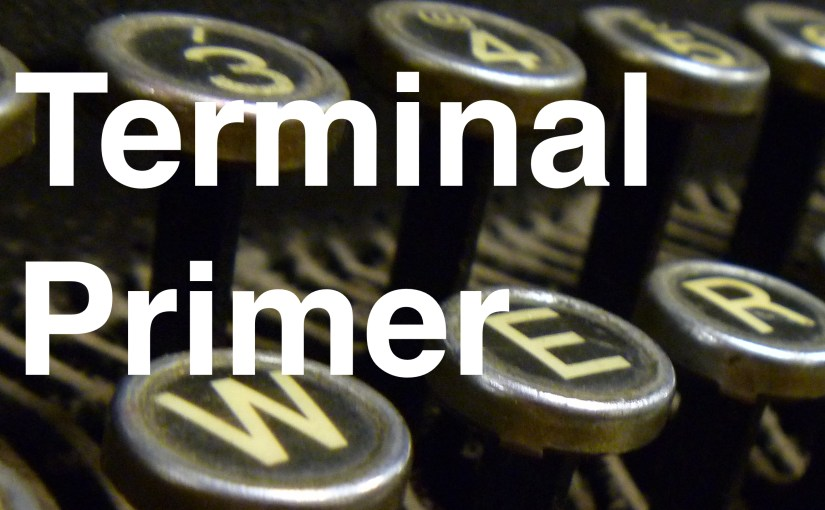 Terminal Primer – Part 4 – Commands