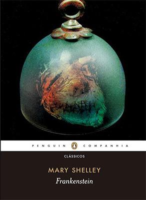 Frankenstein ou O Prometeu Moderno - Mary Shelley | Resenha