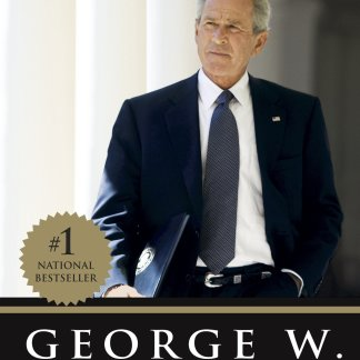 Decision Points by President George W. Bush