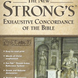 New Strong's Exhaustive Concordance Hardcover