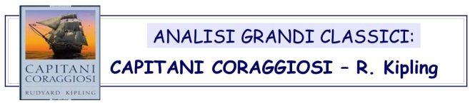 ANALISI GRANDI CLASSICI - CAPITANI CORAGGIOSI