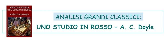 ANALISI GRANDI CLASSICI - UNO STUDIO IN ROSSO