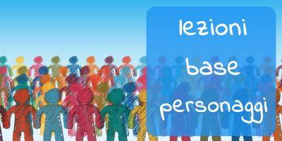 pagina dedicata alle Lezioni Base sui personaggi