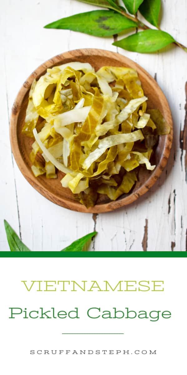Vietnamese Pickled Cabbage