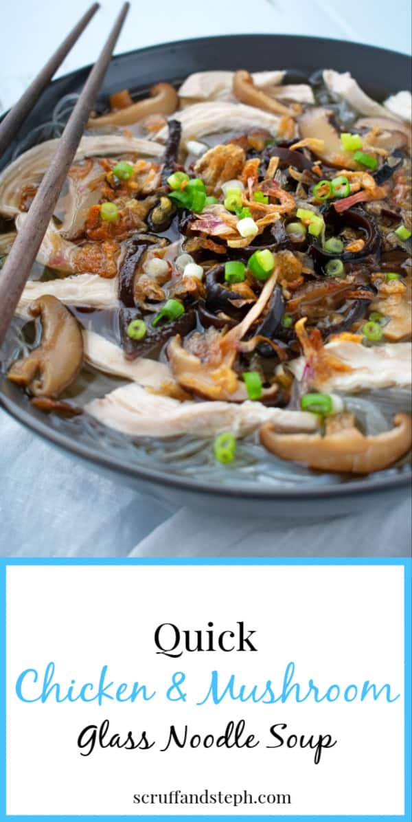 Quick Chicken and Mushroom Glass Noodle Soup