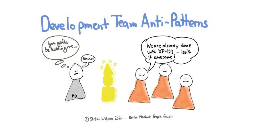 Development Team Anti-Patterns — Berlin Product People GmbH
