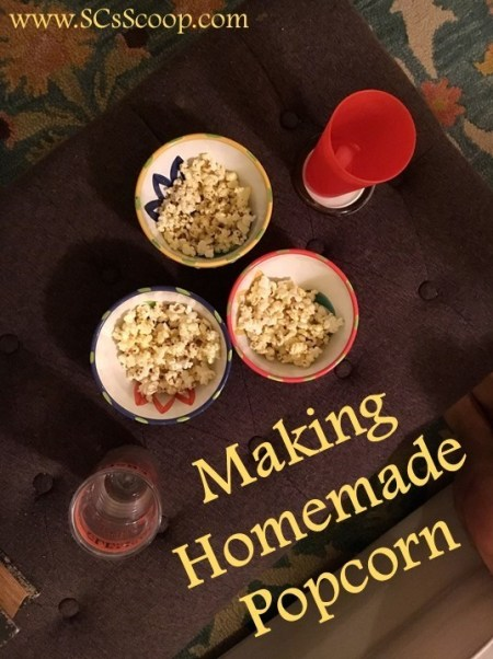 Making Homemade Popcorn - Check out these recipe ideas for popcorn and how to easily makepopcorn at home - SCsScoop.com