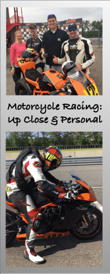 Motorcycle Racing: Up Close & Personal