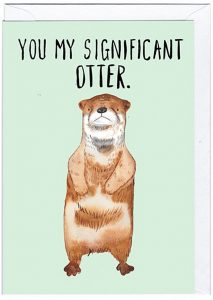 14 Sweet & Punny Valentine's Day Cards - Oliver Bonas You My Significant Otter