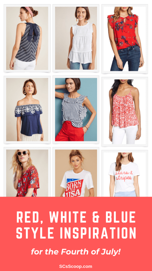 Red, White & Blue Style Inspiration for the Fourth of July - SCsScoop.com