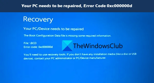 Fix Your PC needs to be repaired, Error Code 0xc000000d