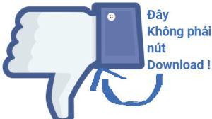 Đây không phải nút download, đây là nút dislike -_-