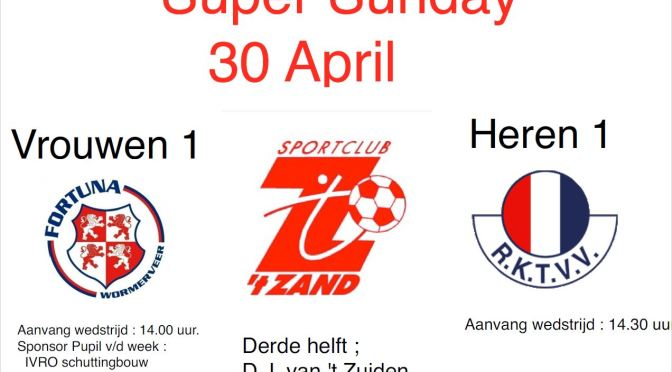 Super Sunday 30 april