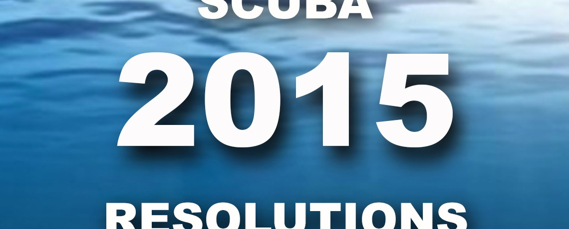 4 New Year's Resolutions for Divers