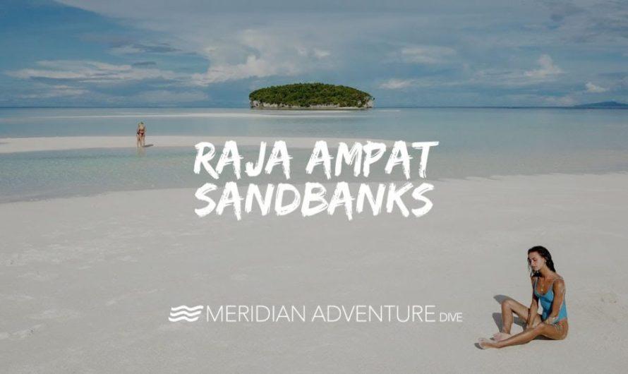 Breathtaking Raja Ampat Sandbanks