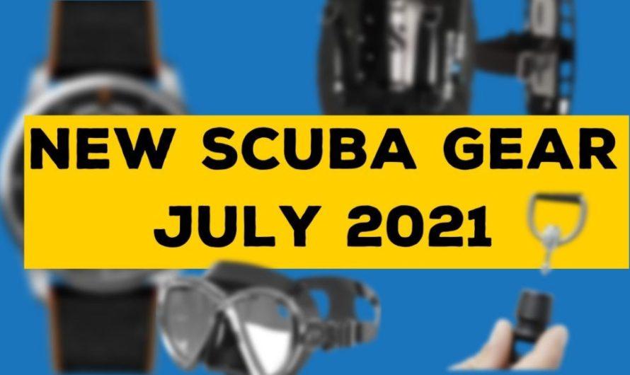 New scuba gear for July 2021