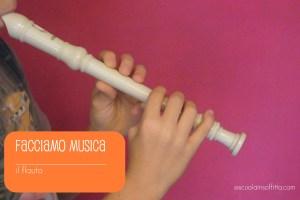 Facciamo musica! il flauto dolce