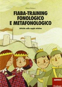 Fiaba – training fonologico e metafonologico
