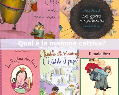 Libri per bambini sulla mamma cattiva