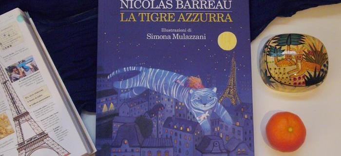 La Tigre Azzurra, libro per bambini di Nicolas Barreau