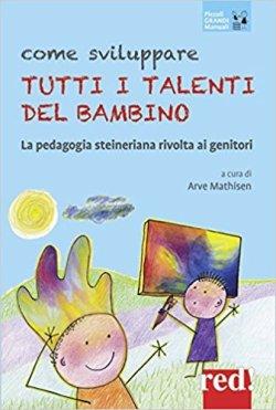Come sviluppare tutti i talenti dei bambini