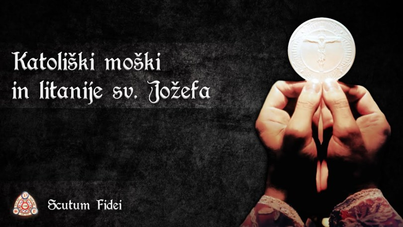 Scutum Fidei – Katoliški moški in litanije sv. Jožefa