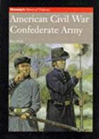 American Civil War Confederate Army (Brassey's History of Uniforms)