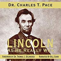 Lincoln as He Really Was