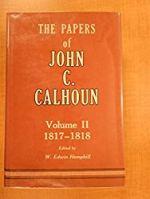 The papers of John C. Calhoun: Volume II, 1817-1818