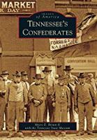 Tennessee's Confederates (Images of America)