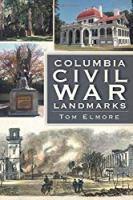 Columbia Civil War Landmarks