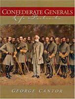 Confederate Generals: Life Portraits