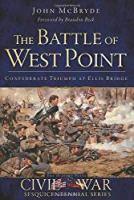 The Battle of West Point: Confederate Triumph at Ellis Bridge (Civil War Series)