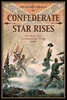 Confederate Star Rises (Confederate Star Trilogy Book 1)