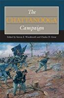 The Chattanooga Campaign (Civil War Campaigns in the West)
