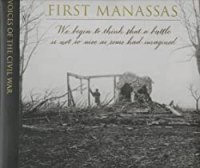 First Manassas (Voices of the Civil War)