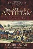 The Battle of Antietam: The Bloodiest Day (Civil War Series)