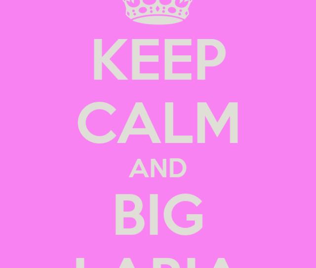 Keep Calm And Big Labia