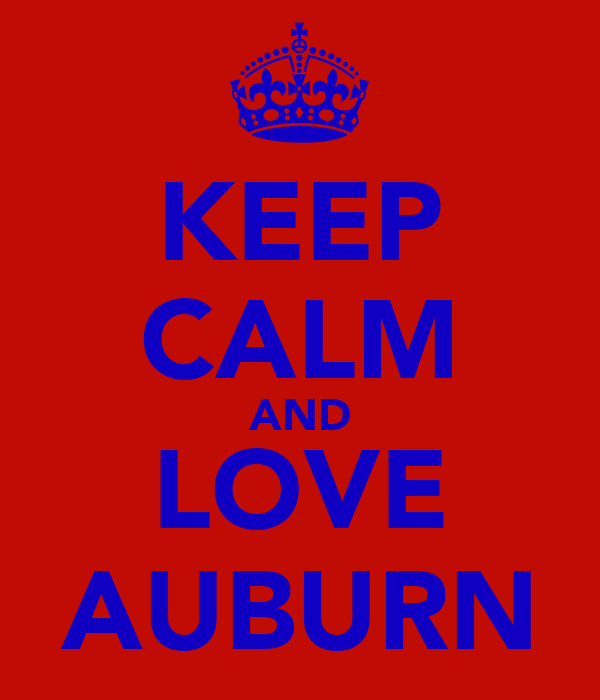 Keep Calm And Love Auburn