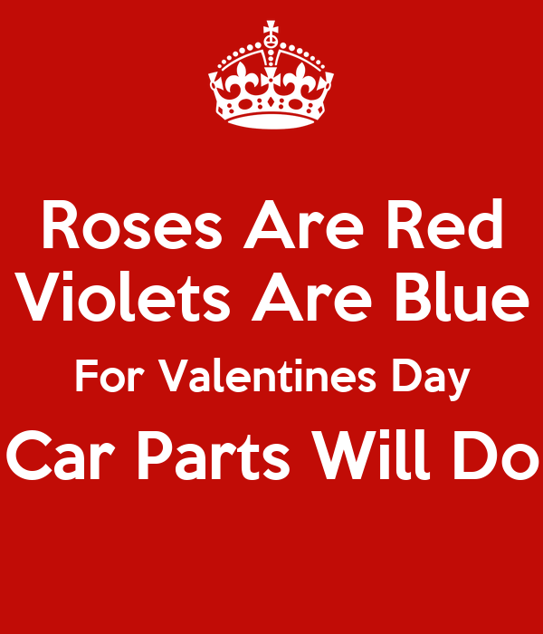 Roses Are Red Violets Are Blue For Valentines Day Car