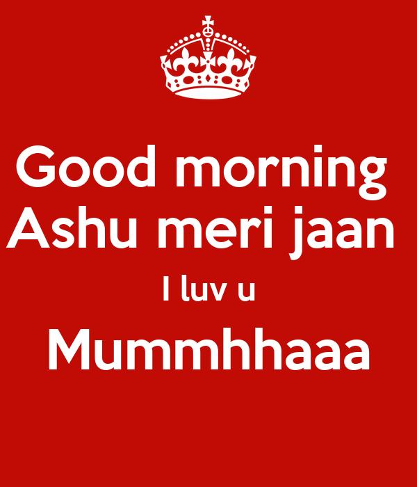 Good Morning Jaan Quotes: I Love U Babu Images