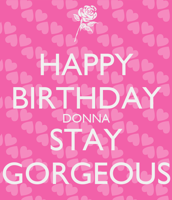 Keep Calm And Love Donna
