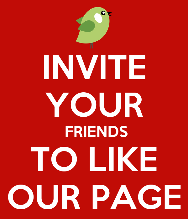Invite Your Friends To Like Our Page