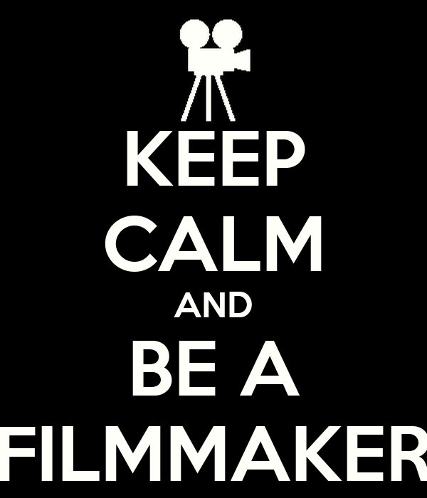 https://i1.wp.com/sd.keepcalm-o-matic.co.uk/i/keep-calm-and-be-a-filmmaker-3.png
